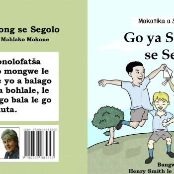 Go ya Sekolong se Segolo by Henry Smith - R70.00