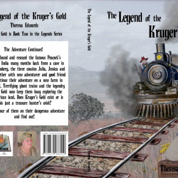 The Legend of the Kruger's Gold By Theresa Edwards - R160.00