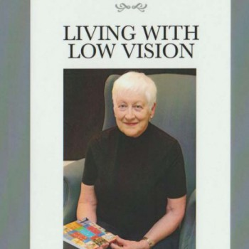 Living With Low Vision by Dr Janet Hodgson – R100.00