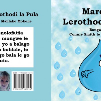 Marothi Lerothodi la Pula by Connie Smith - R70.00