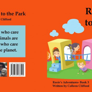 Rosie goes to the park by Colleen Clifford - R90.00
